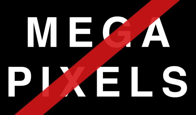 Megapixels don't matter