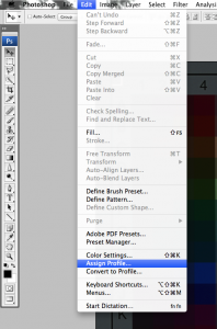 Photoshop - Edit > Assign Profile